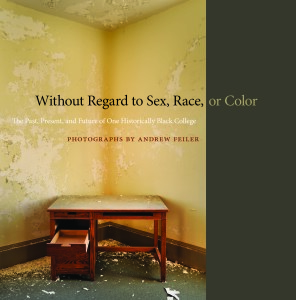 """""""Without Regard to Sex, Race, or Color"""" Cover© Andrew Feiler"""
